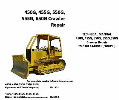 John Deere 450g 455g 550g 555g 650g Dozerloader Tm1404 Service Repair Manual
