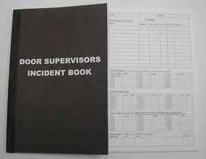 Door supervisor incident book for Door supervisor