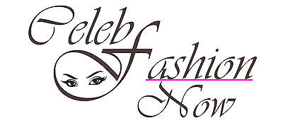 Celeb Fashion Now