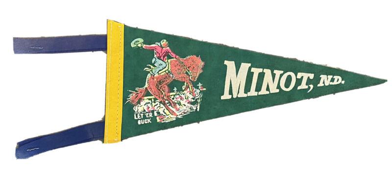 "Vintage 1960-70's Minot North Dakota ND 11"" Felt Mini Pennant Let 'er Buck Rodeo"