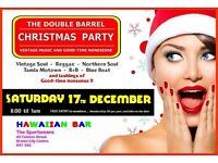 SAT 17 DEC - DOUBLE BARREL CHRISTMAS PARTY - 60s 70s SOUL + REGGAE @ HAWAIIAN BAR - CITY CENTRE