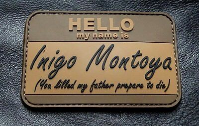 Hello My Name Is Inigo Montoya Tactical Usa Army Morale  Hook Patch  Pvc Ra3