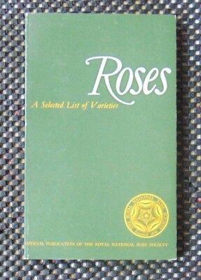 """Roses - A Selected list of Varieties"" edited by Leonard Hollis 1971 Edition"