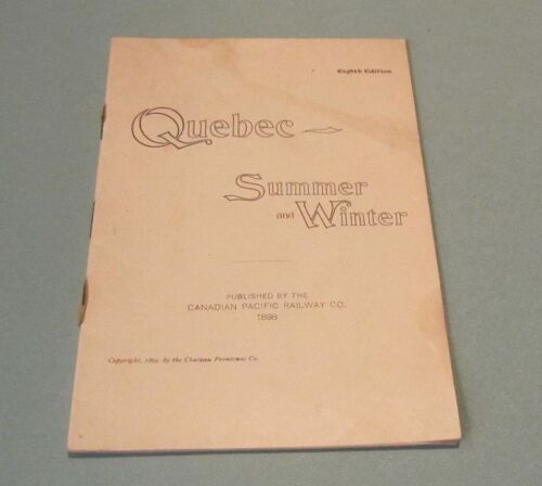 1898 Canadian Pacific Railway Quebec Summer and Winter Travel Brochure Photos