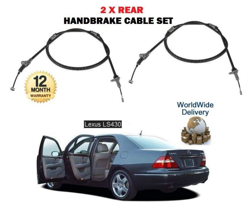 FOR LEXUS  LS430 3UZ-FE 2000-2006 NEW 2 X REAR LEFT RIGHT HAND BRAKE CABLE SET