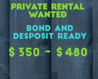 Wanted: WANTING TO PRIVATE RENT.