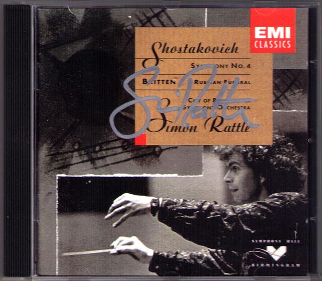 Simon RATTLE Signiert SHOSTAKOVICH Symphony 4 BRITTEN Russian Funeral CBSO CD