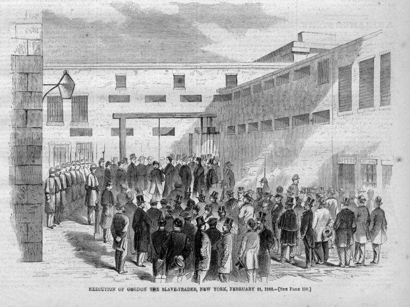SLAVES EXECUTION OF GORDON THE SLAVE-TRADER 1862 HISTORY NEW YORK GALLOWS SLAVE