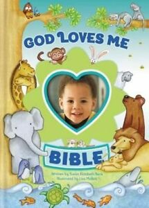 God Loves Me Bible: Photo Frame on Cover by Susan Elizabeth Beck (Hardback,...