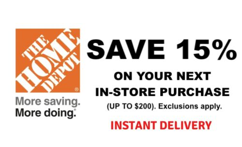 1X Home Depot 15% OFF Save up to $200-Instore ONLY_FAST_Shipment______