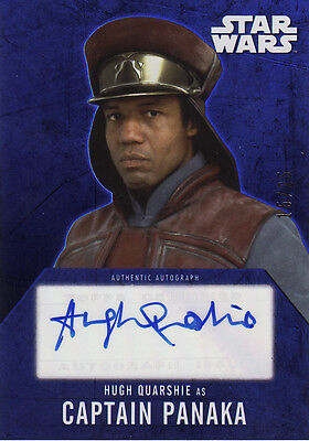 2016 STAR WARS EVOLUTION HUGH QUARSHIE/CAPTAIN PANAKA AUTO AUTOGRAPH CARD #15/25