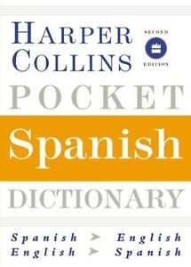 HarperCollins Pocket Spanish Dictionary, 2nd Edition (HarperCollins Pocket Dicti