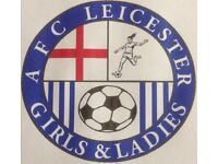 AFC Leicester Girls Looking for Players from 5-13