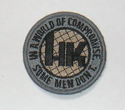 HK Patch - Heckler Koch Patch - IN A WORLD OF COMPROMISE – SOME MEN DON T