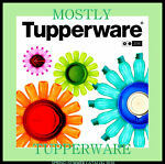 Mostly-Tupperware
