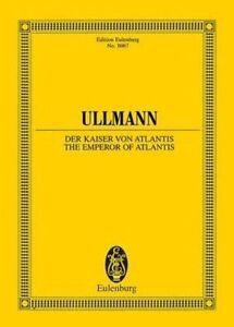 The Emperor of Atlantis or Death's Refusal, Op. 49b by Eulenburg (Paperback /...