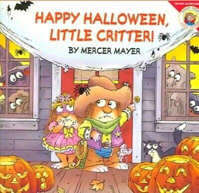 Little Critter: Happy Halloween, Little Critter! by Mercer Mayer (2004,... (Little Critter Halloween)