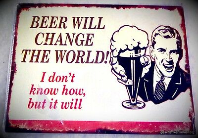 Wandschild Beer verändert d.W Blech Bild antik Vintage Eisen Wand Deko Geschenk