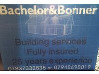 BACHELOR & BONNER BUILDING SERVICES ALL ASPECTS COVERED FULLY INSURED WITH OVER 25yrs EXPERIENCE