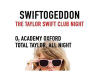 £50 FOR A TICKET FOR SWIFTOGEDDON AT O2 ACADEMY OXFORD