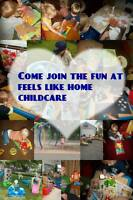 Feels Like Home Childcare has openings Division/JohnCounter area