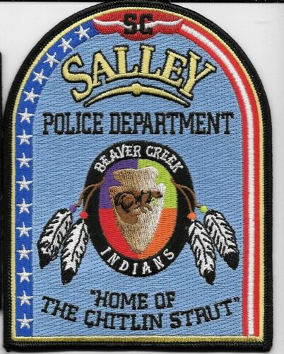 SALLEY SOUTH CAROLINA SC POLICE DEPT BEAVER CREEK INDIANS HOME OF CHITLIN STRUT