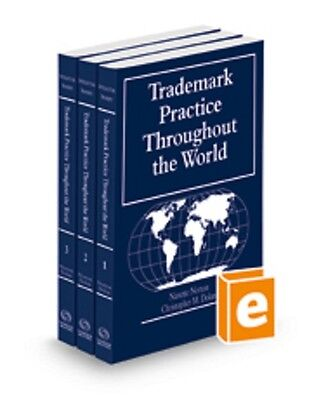 Trademark Practice Throughout The World  2016 Ed  3 Volume Thomson Reuters