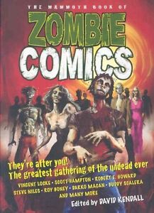 The Mammoth book of zombie comics by David Kendall (Paperback)