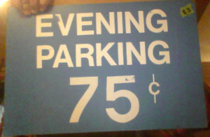 Evening Parking 75 Cents Sign!