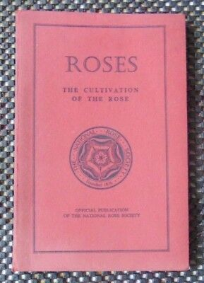 """""""Roses - The Cultivation of the Rose"""" edited by Bertram Park 1963 Edition"""