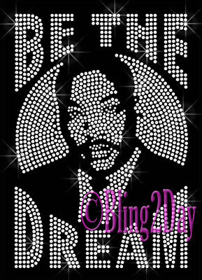 Be The Dream - MLK - Clear - Rhinestone Iron on Transfer Black History Month DIY - Black History Month Crafts