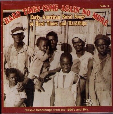 Hard Times Come Again No More vol 2 sealed CD Yazoo rural blues country