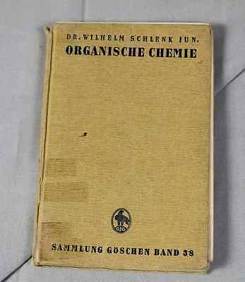 Organic Chemicals - From W.Schlenk - Collection Göschen, Band 38 From 1942/S195
