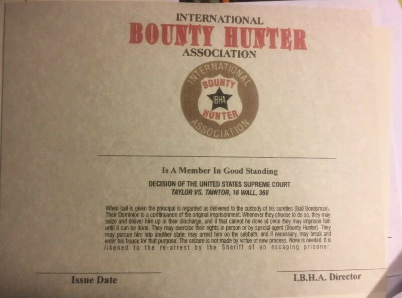 Bounty Hunter Certificate. Comes Blank Fill In Your Own Info
