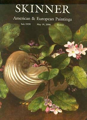 Skinner American & European Paintings Post Auction Catalog 2006