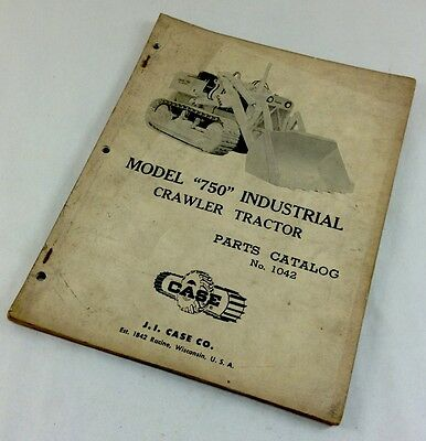 J I Case 750 Industrial Crawler Tractor Bull Dozer Track Parts Catalog Manual
