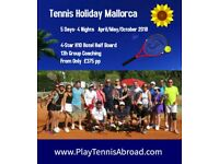 Tennis Holiday Mallorca April/May/October 2018