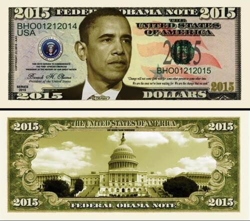 President Obama 2015 Dollar Bill Play Fake Funny Money Novelty Note +FREE SLEEVE