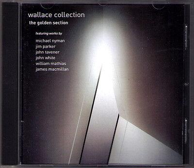 Wallace Golden (WALLACE COLLECTION: GOLDEN SECTION John Tavener Michael Nyman MacMillan LINN CD)