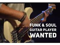 Funk and Soul guitarist wanted