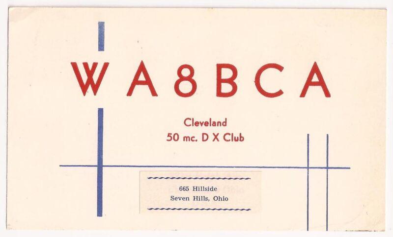 Vintage QSL Card WA8BCA Cleveland 50 mc. DX Club Seven Hills, Ohio 1965