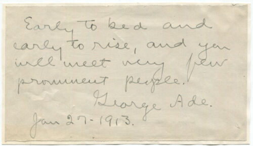 1913 American Humorist George Ade Autograph Quotation Signed