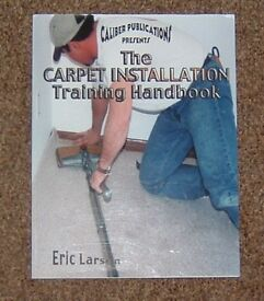 The Carpet Installation Hand Book - First Addition - Good Condition