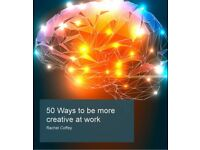 #50 ways to be more creative at work,