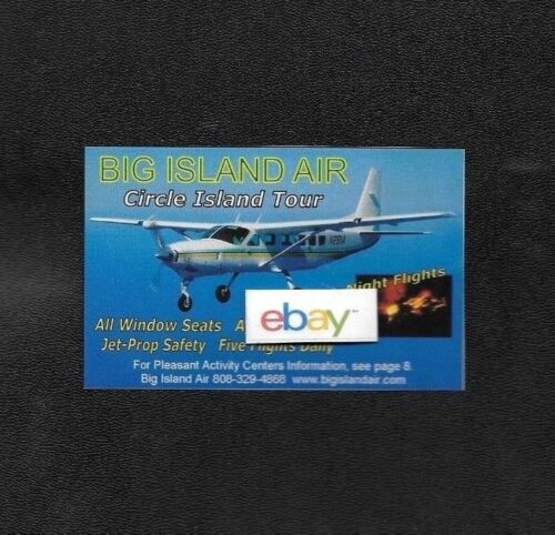 BIG ISLAND AIR HAWAII 5 SCENIC FLIGHTS DAILY CESSNA CARAVAN PROP-JET AD