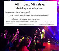 All Impact Ministries Is building a worship team