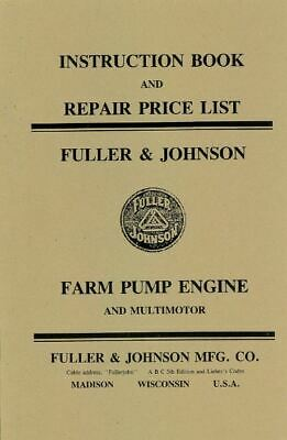 Fuller Johnson Farm Pump Engine Motor Book Manual