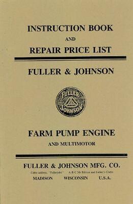 Fuller Johnson Farm Pump Engine Motor Book Manual