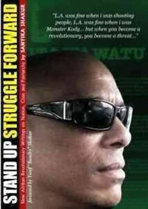 Stand Up, Struggle Forward: New Afrikan Revolutionary Writings on Nation,...