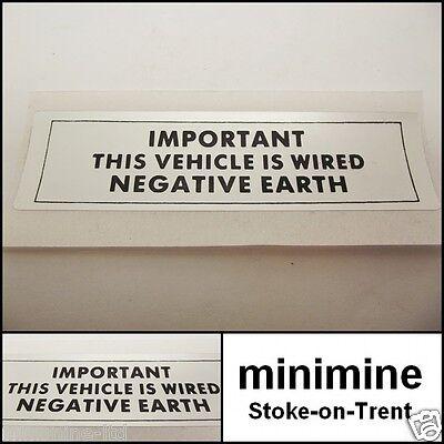 Classic Mini Negative Earth Sticker engine austin morris cooper leyland decal